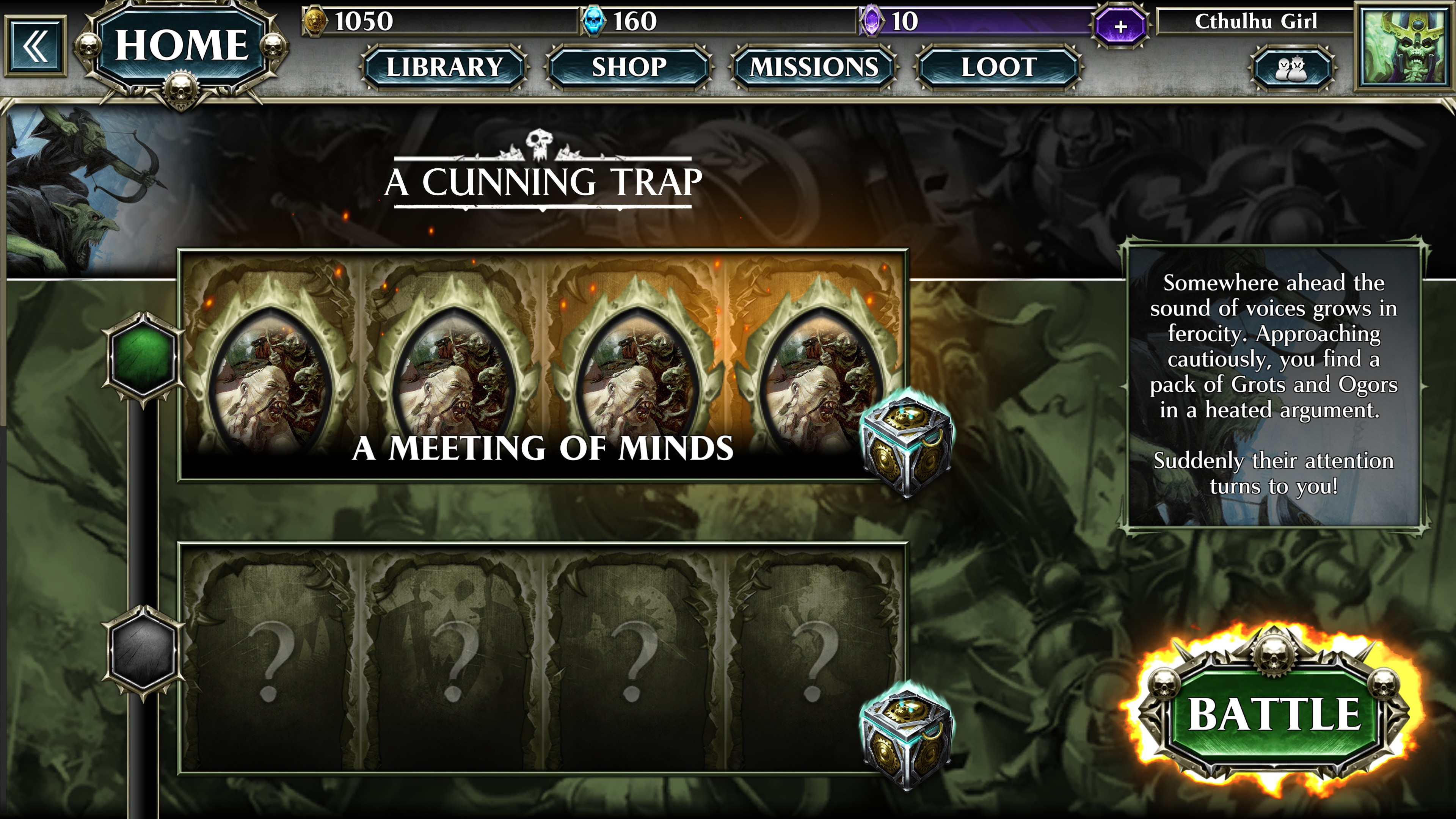 Solo battle called a cunning trap. first match is called a meeting of minds. Flavor text states: somewhere ahead the sound of voices grows in ferocity. approaching cautiously, you  find a pack of grots and ogors in a heated argument. suddenly their attention turns to you!