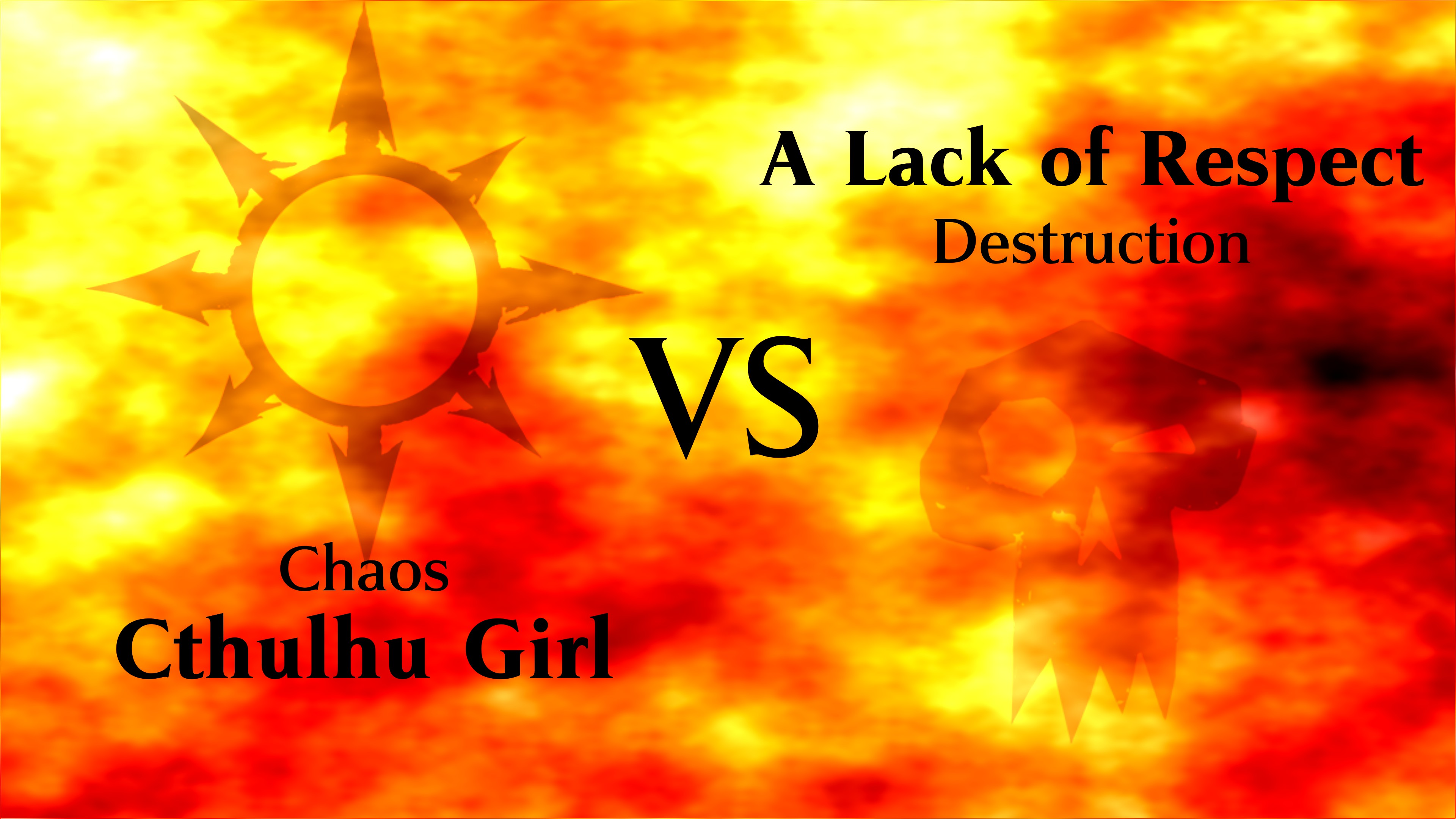 Outdated fire animation covering the screen showing Choas versus Destruction before a match