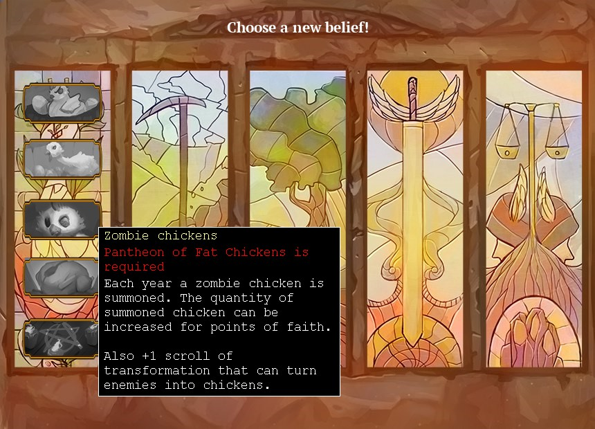 Choose a new belief screen. One option is highlighted saying: Zombie chickens. each year a zombie chicken is summoned. the quantity of summoned chicken can be increased for points of faith. also plus one scroll of transformation that can turn enemies into chickens.