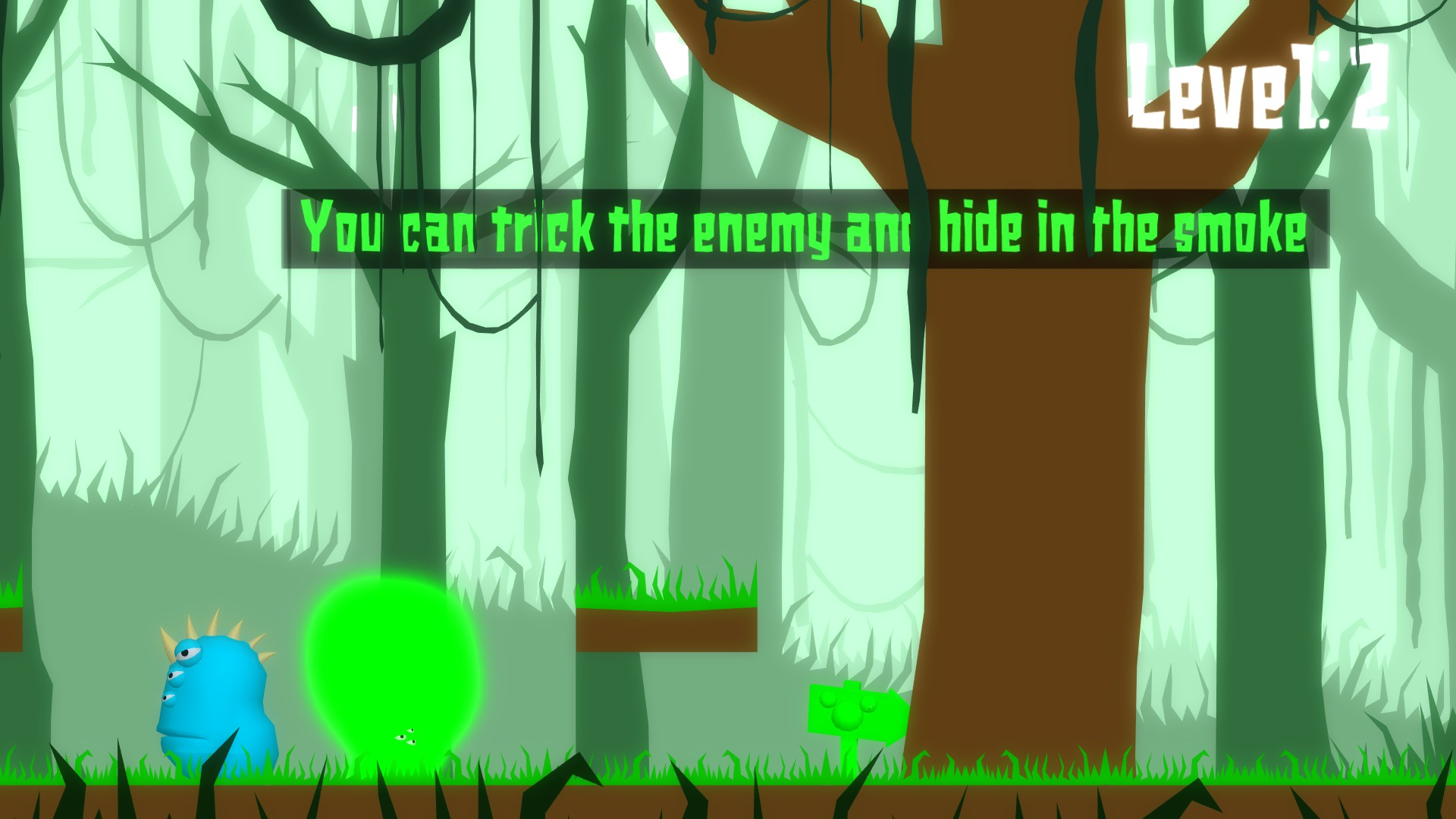 Coated level 2, the main character has become green to perfectly blend into green smoke and do unnoticed by an enemy. Only their 3 eyes are visible. Tutorial text reads: you can trick the enemy and hide in the smoke.