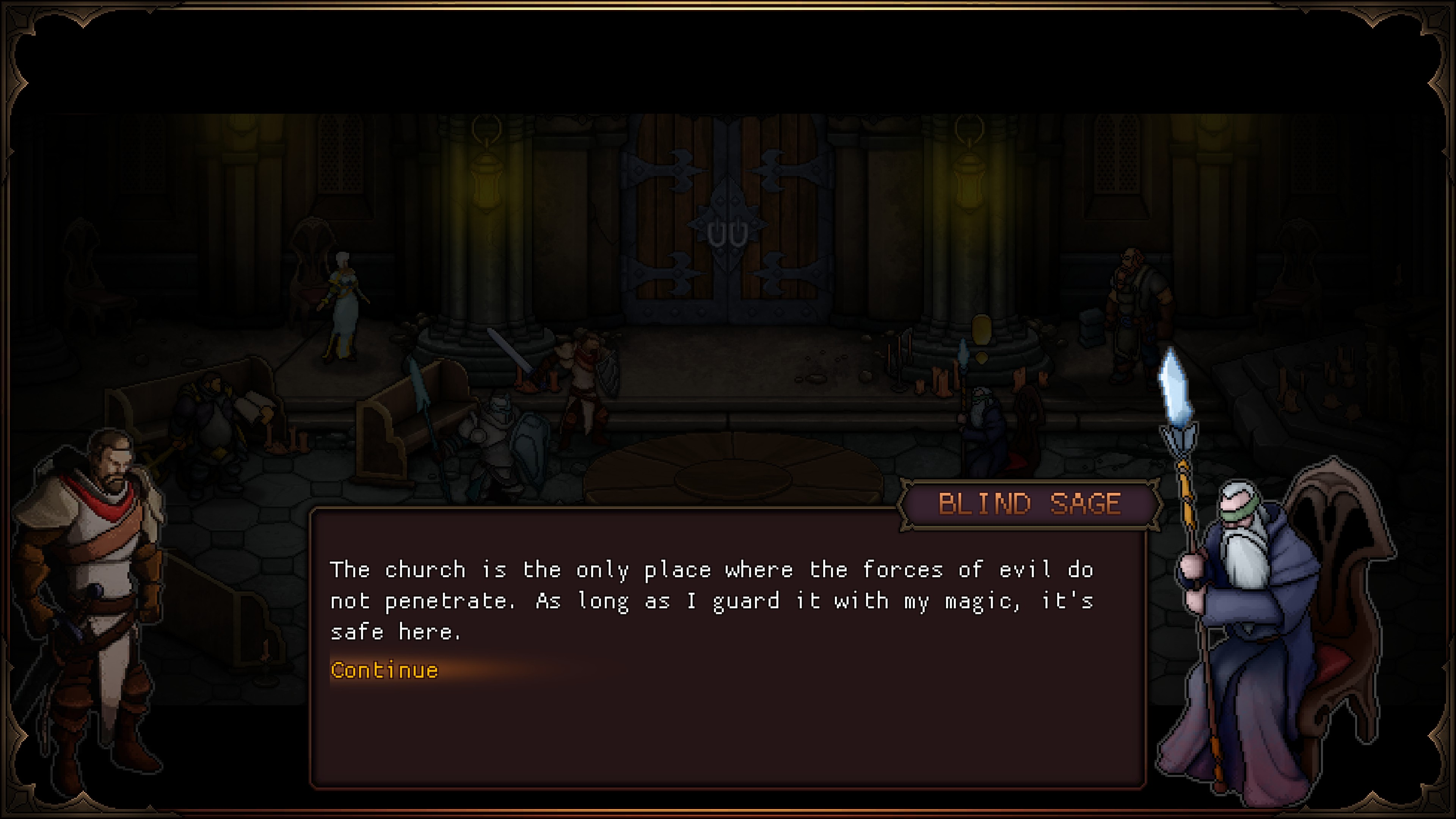 blind sage describing how he protects the church with his magic and it's the only place safe from evil forces
