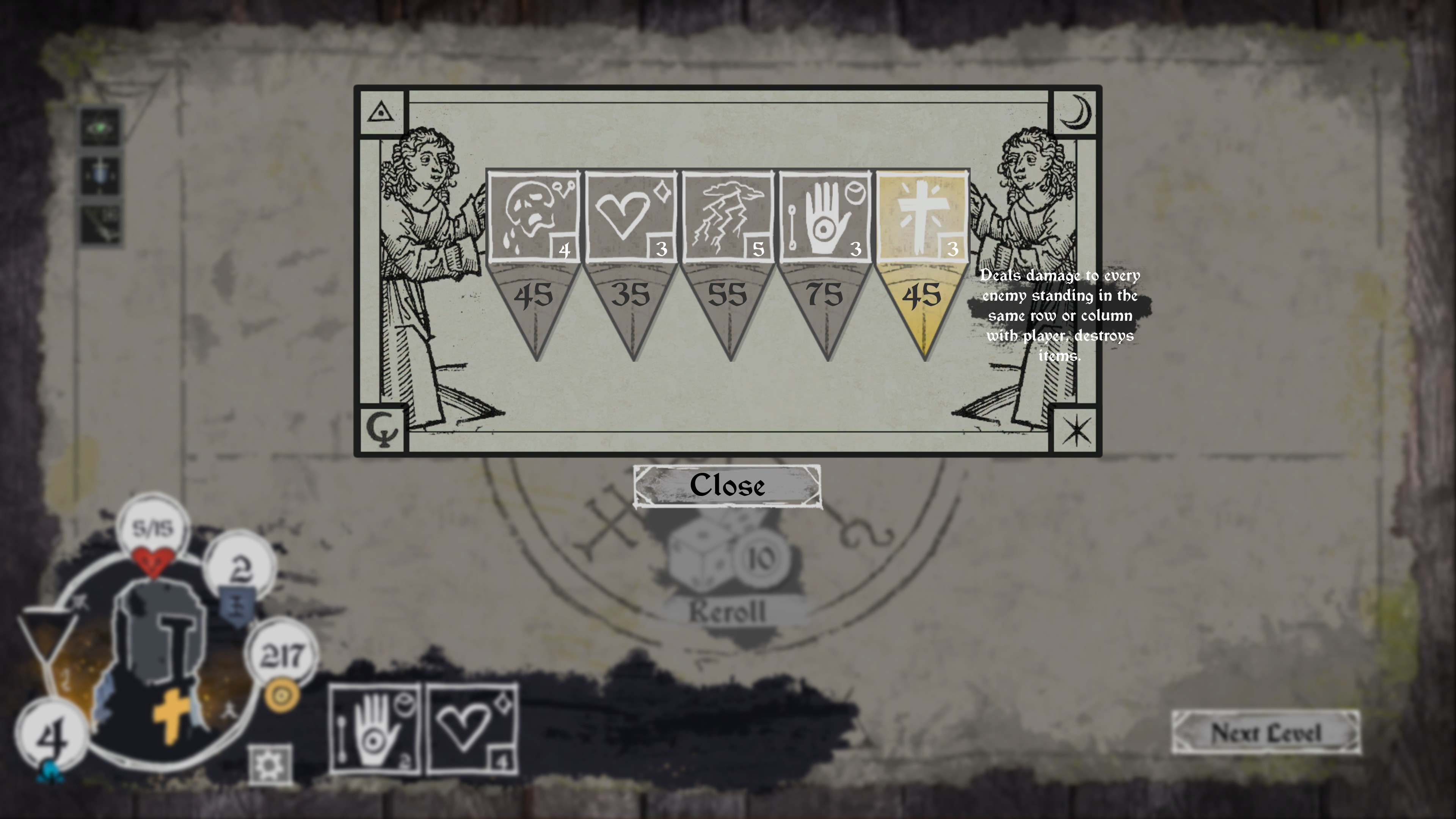 45 gold to buy a single-use spell that deals 3 damage to every enemy standing in the same row or column with the player