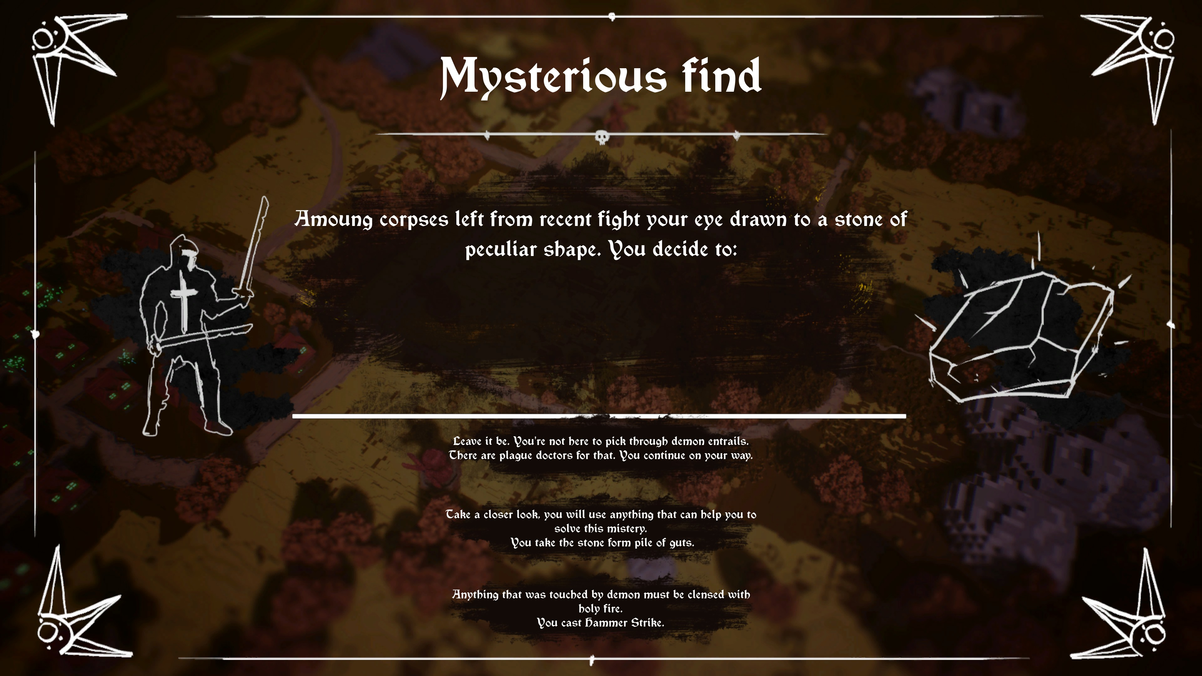 Mysterious find random encounter, among corpses left from recent fight your eye drawn to a stone of peculiar shape.