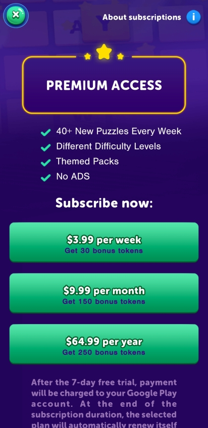 Premium access 40+ new puzzles every week, different difficulty levels, themed packs, no ads. Subscription options for $3.99 a week, $9.99 a month, or $64.99 a year.