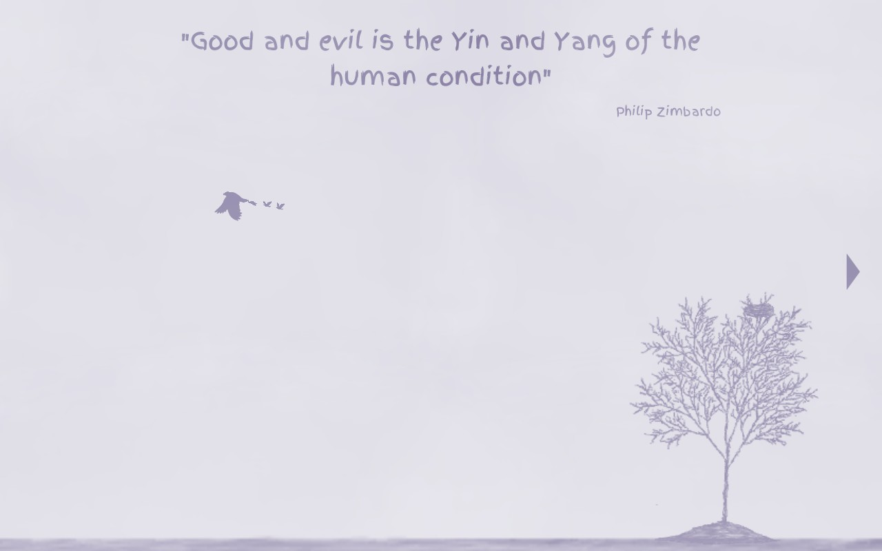 Yin Yang. Quote from Philip Zimbardo saying: Good and evil is the Yin and Yang of the human condition.