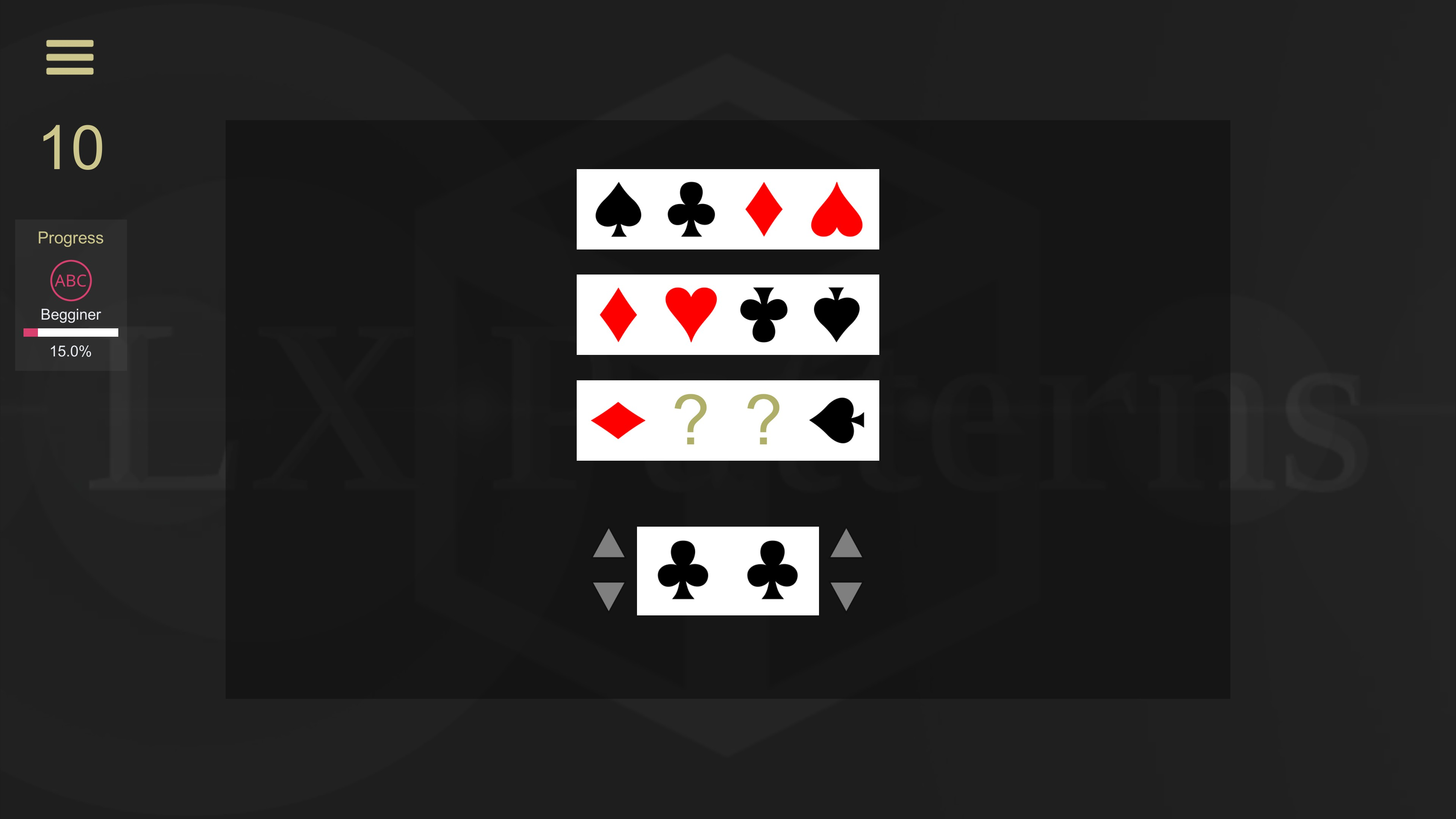 LX Patterns. Level 10 beginner puzzle. 2 sets of card suits are shown with a 3rd partially filled in. Players must complete the 3rd set.